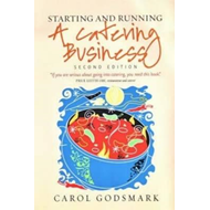 Starting and Running a Catering Business (BOK)