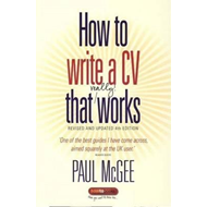 How to Write a CV That Really Works (BOK)
