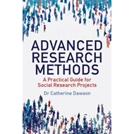 Advanced Research Methods: A Practical Guide for Social Research Projects (BOK)
