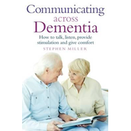 Communicating Across Dementia (BOK)