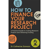 How to Finance Your Research Project (BOK)