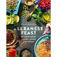 Lebanese Feast of Vegetables, Pulses, Herbs and Spices (BOK)