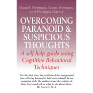 Overcoming Paranoid and Suspicious Thoughts (BOK)
