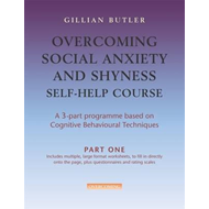Overcoming Social Anxiety & Shyness Self Help Course: Part O (BOK)