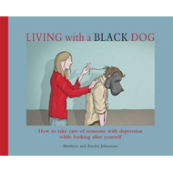Living with a Black Dog (BOK)