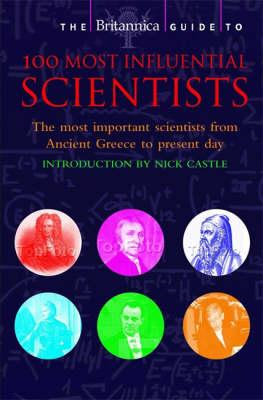Britannica Guide to 100 Most Influential Scientists (BOK)