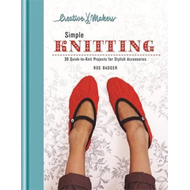 Creative Makers: Simple Knitting (BOK)