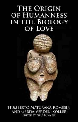 Origin of Humanness in the Biology of Love (BOK)