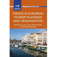 Trends in European Tourism Planning and Organisation (BOK)