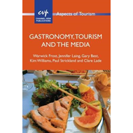 Gastronomy, Tourism and the Media (BOK)