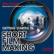 Getting Started in Short Film Making (BOK)
