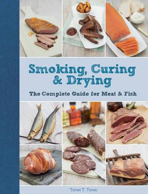 Smoking, Curing & Drying (BOK)