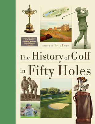 History of Golf in Fifty Holes (BOK)