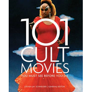 101 Cult Movies You Must See Before You Die (BOK)