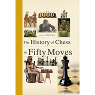 History of Chess in Fifty Moves (BOK)
