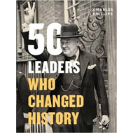 50 Leaders Who Changed History (BOK)