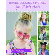 Braids, Bunches & Pigtails for Girls (BOK)