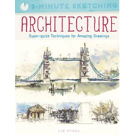 Five Minute Sketching: Architecture (BOK)