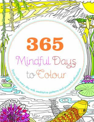 365 Mindful Days to Colour (BOK)