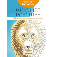 Dot-to-Dot in Colour: Wildlife Paradise (BOK)