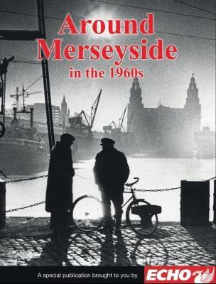 Around Liverpool and Merseyside in the 1960s (BOK)