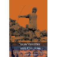 Egbe History and Culture - 2nd Edition (BOK)