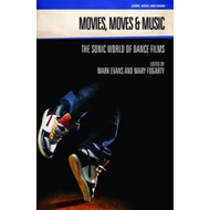 Movies, Moves and Music (BOK)