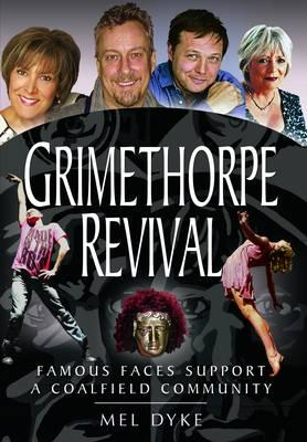 Grimethorpe Revival: Celebrity Support for a Coalfield Community (BOK)