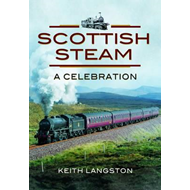 Scottish Steam: A Celebration (BOK)