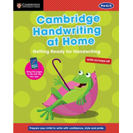 Cambridge Handwriting at Home: Getting Ready for Handwriting (BOK)