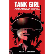 Tank Girl Armadillo and a Bushel of Other Stories (BOK)