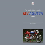 Book of the Classic MV Agusta Fours (BOK)