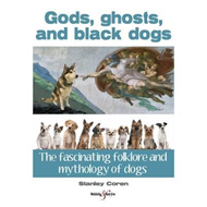 Gods, Ghosts and Black Dogs (BOK)