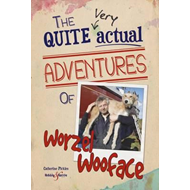 Quite Very Actual Adventures of Worzel Wooface (BOK)