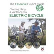 Choosing, Using & Maintaining Your Electric Bicycle (BOK)