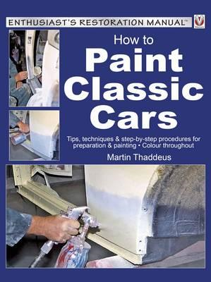 How to Paint Classic Cars (BOK)