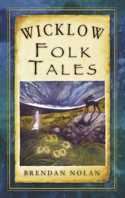 Wicklow Folk Tales (BOK)