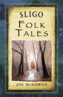 Sligo Folk Tales (BOK)