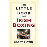 Little Book of Irish Boxing (BOK)