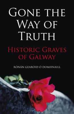 Gone the Way of the Truth (BOK)
