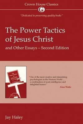 Power Tactics of Jesus Christ (BOK)