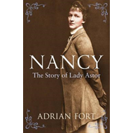 Nancy: The Story of Lady Astor (BOK)