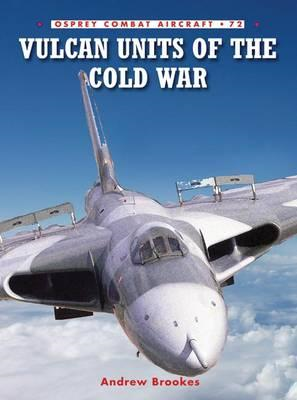 Vulcan Units of the Cold War (BOK)