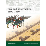 Pike and Shot Tactics 1590-1660 (BOK)
