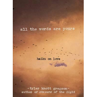 All the Words Are Yours (BOK)