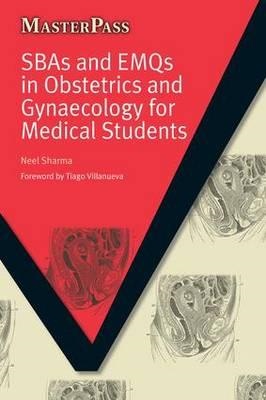 SBAs and EMQs in Obstetrics and Gynaecology for Medical Stud (BOK)