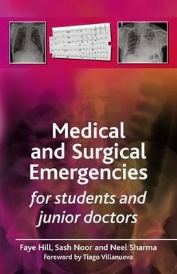 Medical and Surgical Emergencies for Students and Junior Doctors (BOK)