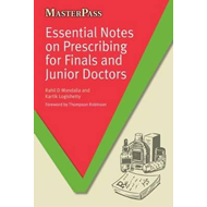 Essential Notes on Prescribing for Finals and Junior Doctors (BOK)