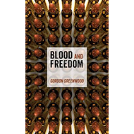Blood and Freedom (BOK)