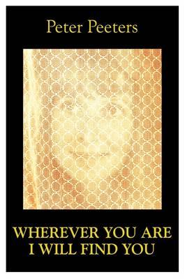 Wherever You are I Will Find You (BOK)